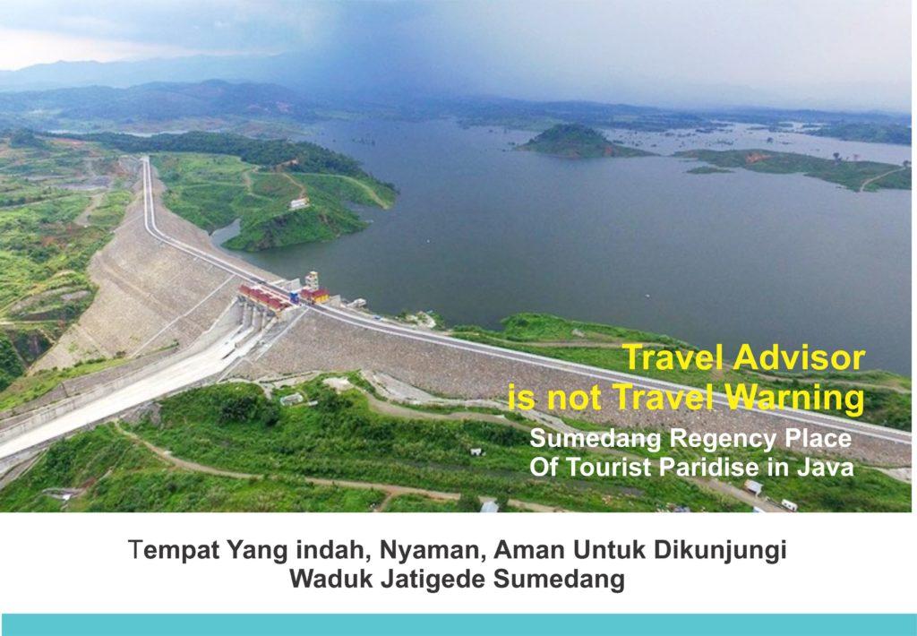 Travel Advisor, Travel Warning, Waduk Jatigede, Sumedang, Pariwisata,